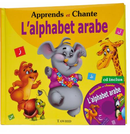 Apprends et Chante l'Alphabet Arabe + CD