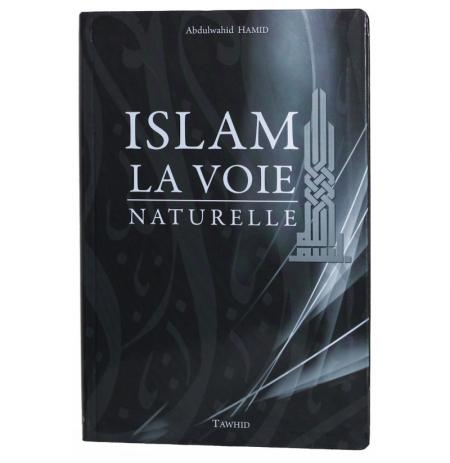 Islam , la voie naturelle