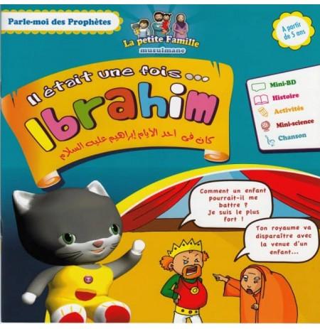 Parle moi des prophètes : IBRAHIM