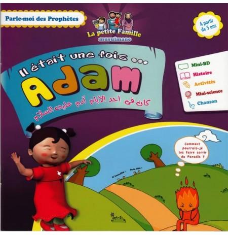 Parle moi des prophetes : ADAM