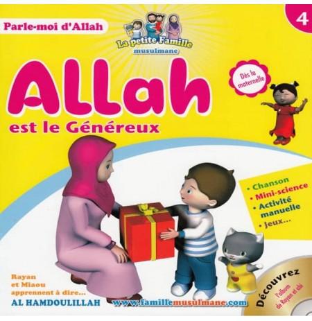 Allah est le Généreux - Tome 4