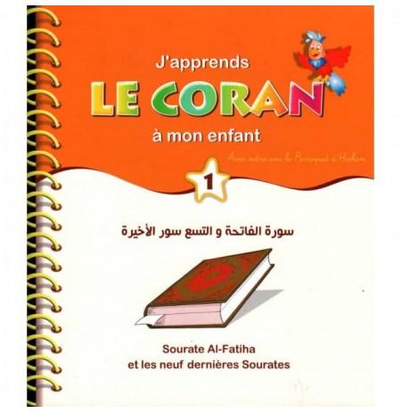 J'apprends le Coran à mon enfant  : Sourate Al Fatiha et les 9 dernières sourates