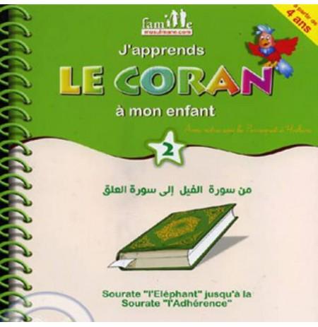 J'apprends le Coran à mon enfant - Tome 2