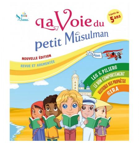 La Voie Du Petit Musulman (1)