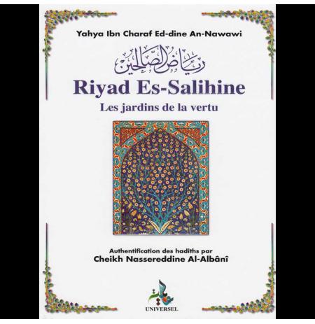 Les Jardins De La Vertu (Riyad Es Salihine) - An Nawawi