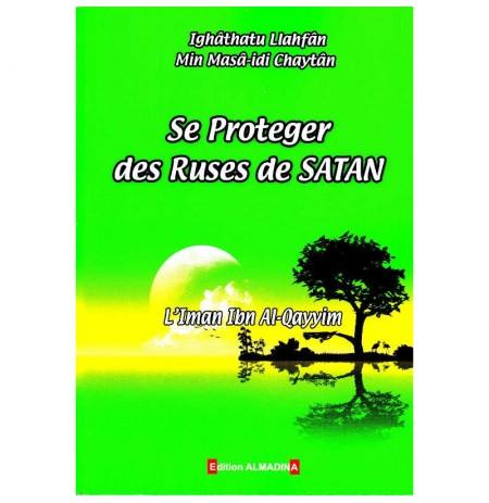 Se Proteger Des Ruses De Satan