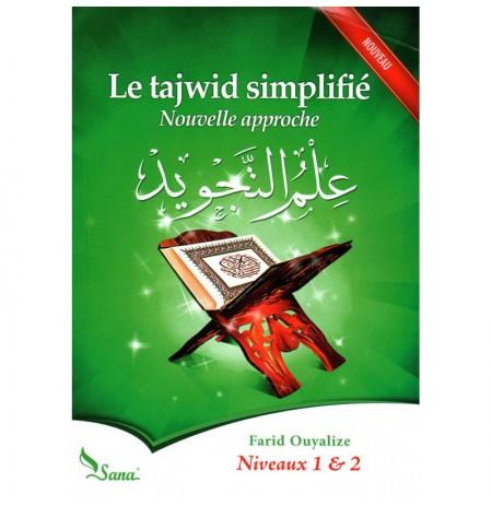 Le Tajwid Simplifié : Nouvelle Approche, Niveaux 1 & 2, De Farid Ouyalize