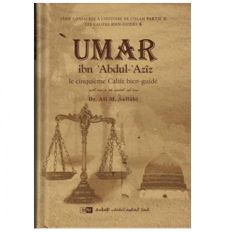 Umar Ibn Abdul-Aziz : Le Cinquième Calife Bien-Guidé
