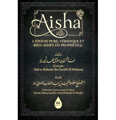 Aisha L'épouse Pure Bien Aimée Et Véridique