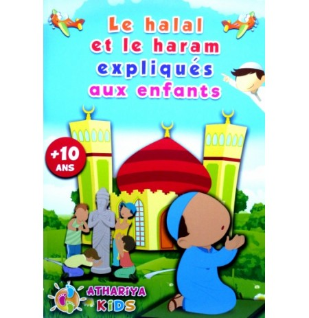 Le Halal et le Haram expliqués aux Enfants