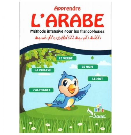 Apprendre L'Arabe -  Méthode Intensive Pour Les Francophones