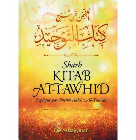 Sharh Kitâb At-Tawhîd