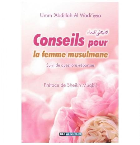 CONSEILS POUR LA FEMME MUSULMANE