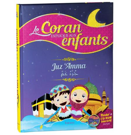 Le Coran expliqué aux enfants - Juz 'Amma - (Livre - CD-ROM Poster)