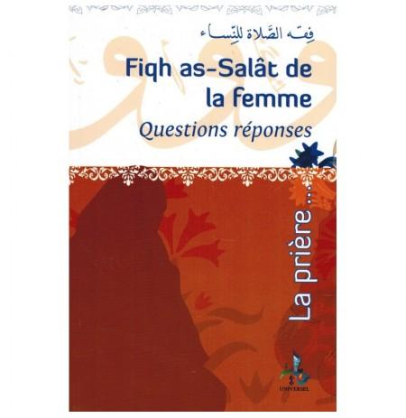 FIQH AS-SALÂT (LA PRIÈRE) DE LA FEMME - QUESTIONS RÉPONSES -