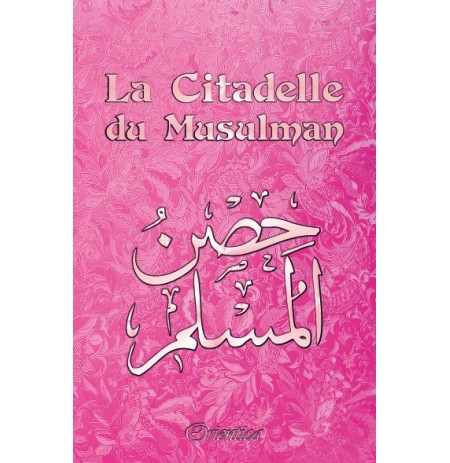 La Citadelle du Musulman - Couverture rose  (français/arabe/phonétique)