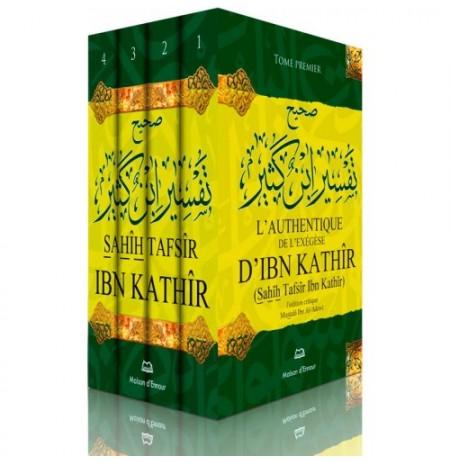L'Authentique de l'Exégèse d'Ibn Kathîr (Sahîh Tafsîr Ibn Kathîr) 4 tomes
