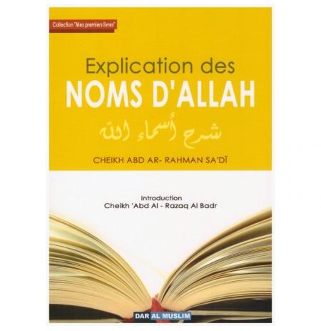 Explications des noms d'Allah d'après Abd Ar-Rahman Sa'di