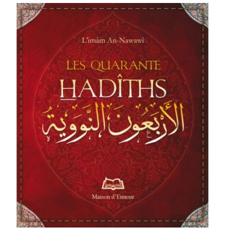 Quarante hadiths - Nawawi en langue arabe et française.