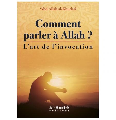 Comment parler à Allah?